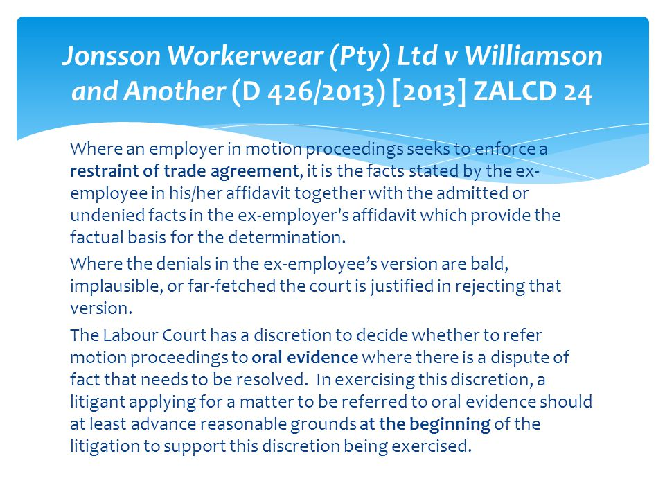 Jonsson Workerwear (Pty) Ltd v Williamson and Another (D 426/2013) [2013] ZALCD 24
